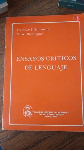 ensayos críticos de lenguaje. francisco j. santamaría.