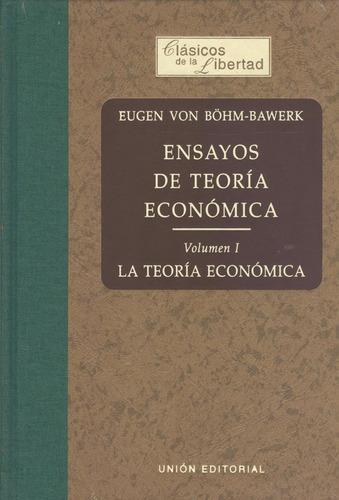 ensayos de teoría económica volumen i - e. von böhm-bawerk