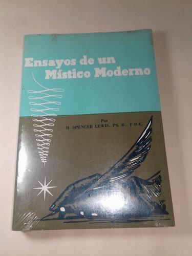 ensayos de un mistico moderno rosacruz libro nuevo m