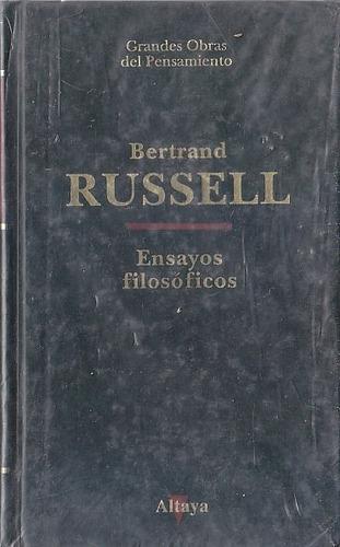 ensayos filosoficos - bertrand russell (altaya) filosofia