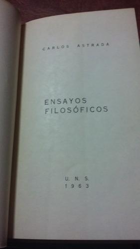 ensayos filosóficos  - carlos astrada - uns, 1963 - u