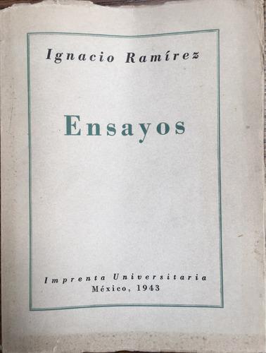 ensayos. ignacio ramirez. imprenta universitaria. ed. 1943
