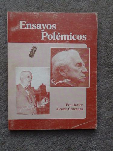 ensayos polémicos fco. javier alcalde cruchaga 1987