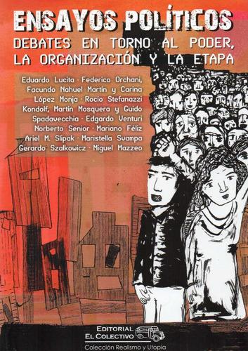 ensayos políticos, debates sobre poder organización (cv)