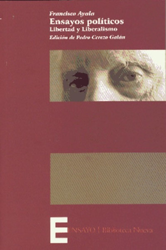 ensayos pol¿ticos. libertad y liberalismo(libro ciencias pol