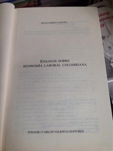 ensayos sobre economía laboral colombiana, hugo lópez castañ