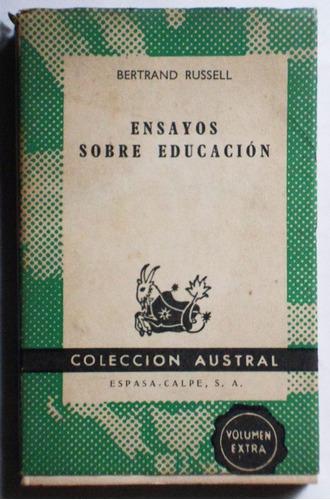 ensayos sobre educación / bertrand russell