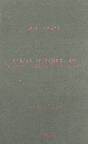 ensayos sobre el simbolismo yeats w b