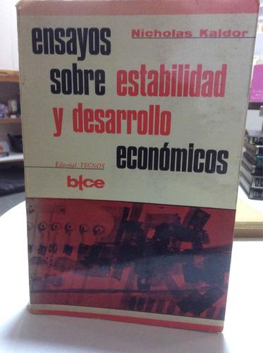 ensayos sobre estabilidad y desarrollo económicos nicholas k