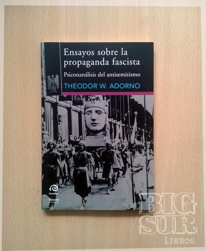 ensayos sobre la propaganda fascista - theodor adorno