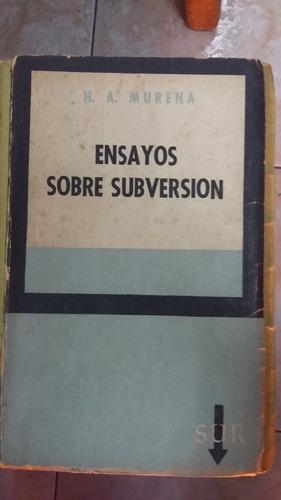 ensayos sobre subversion - murena - 1° edicion