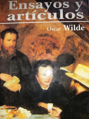 ensayos y articulos / wilde