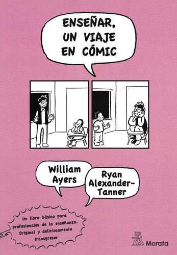 enseñar - un viaje en comic, william ayers, morata