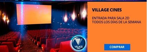 entrada 3d o 2d para cualquier village cines o cinema devoto