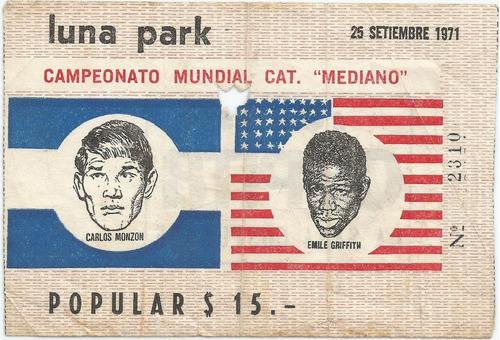 entrada campeonato mundial boxeo monzón vs. griffith 1971