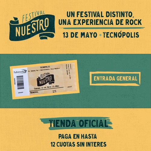 entrada general festival nuestro + service charge incluido