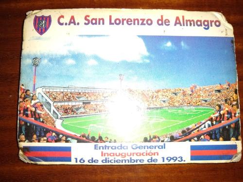 entrada san lorenzo inauguración 16 de diciembre 1993