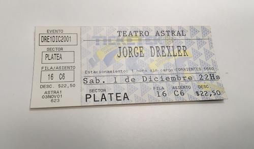 entrada show jorge drexler teatro astral 2001