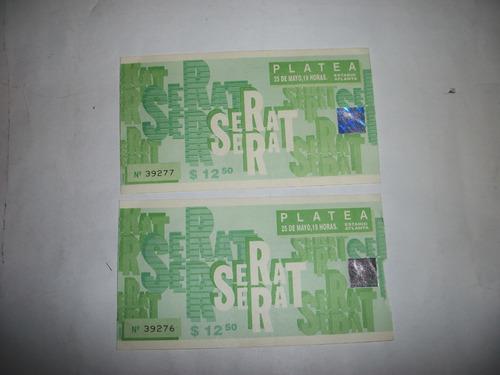 entradas de j. manuel serrat - 1994 en atlanta - son usadas