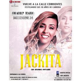 Entradas Jackita - Teatro Picadilly Filas 5-6-7- 8