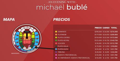 entradas para michael bublé - platea alta asientos 165-166