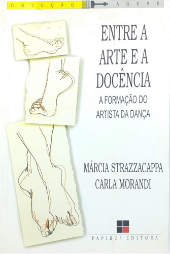entre a arte e a docência - a formação do artista da dança