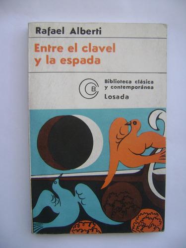 entre el clavel y la espada / rafael alberti / losada / 1976