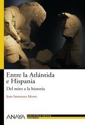 entre la atlántida e hispania(libro historia del mundo antig