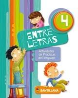 entre letras 4 - actividades de lengua - santillana