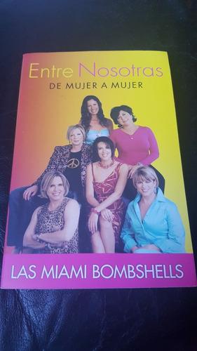 entre nosotras: de mujer a mujer - libro novela
