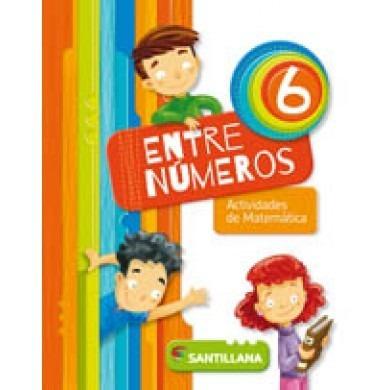 entre numeros 6 - actividades de matematica - santillana