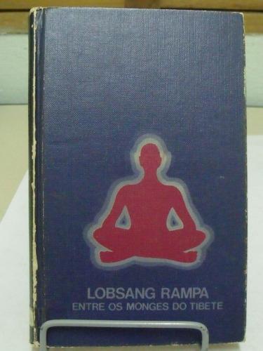 entre os monges do tibet - lobsang rampa
