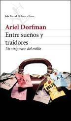 entre sueños y traidores -- ariel dorfman