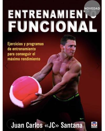 entrenamiento funcional (español) jc santana | 2018 tutor