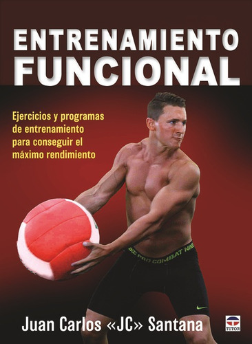 entrenamiento funcional - santana, juan carlos