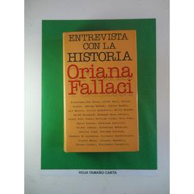 Entrevista Con La Historia  Oriana Fallaci  Pasta Dura