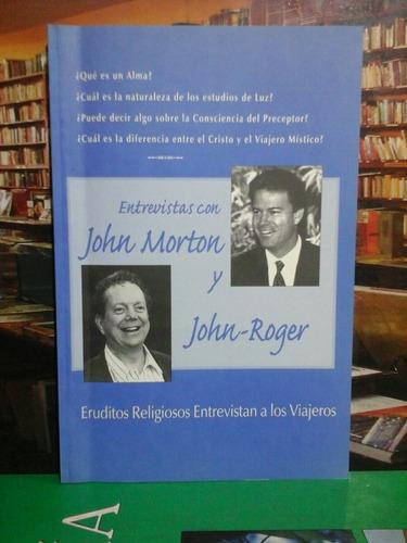 entrevistas con jhon roger y john morton, autoayuda.