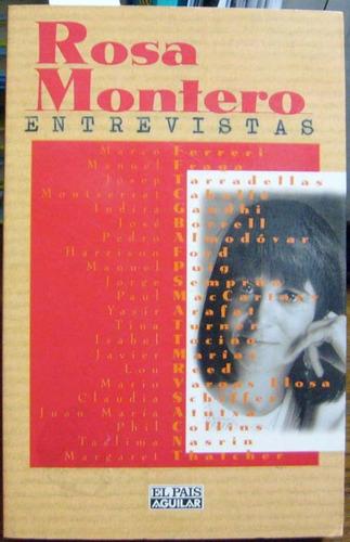 entrevistas - montero, rosa - el pais / aguilar - 1996