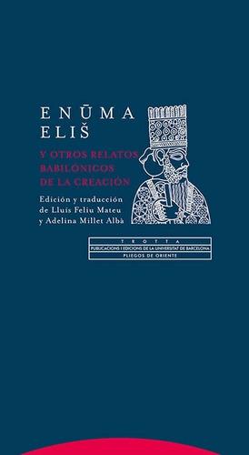 enuma elis y otros relatos babilonicos - trotta (digital)