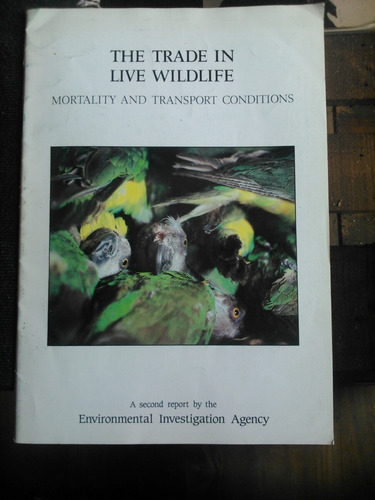 environmental investigation agency. trade in live wildlife