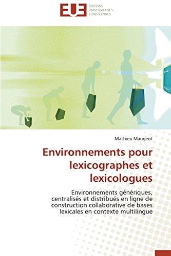 environnements pour lexicographes et lexicologues; mathieu