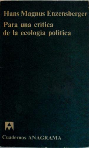 enzensberger - para una crítica de la ecología política