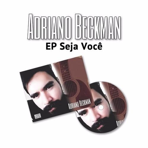ep adriano beckman: seja você