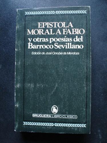 epistola moral a fabio y otras poesias del barroco sevillano