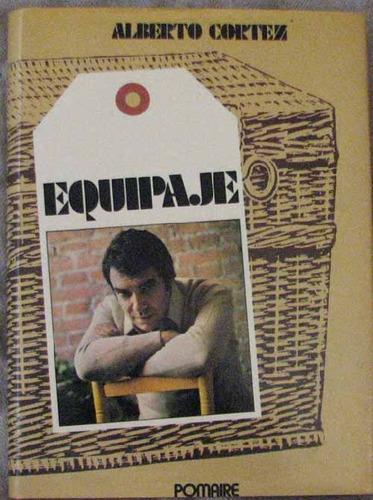 equipaje - cortez, alberto - pomaire - 1977 - poesia