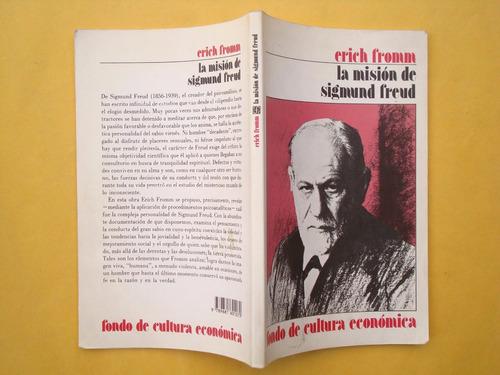 erich fromm, la misión de sigmund freud, fce, méxico, 2005,