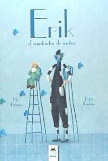 érik el constructor de sueños(libro infantil)