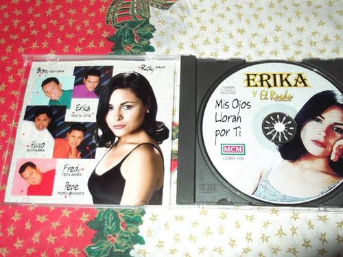 erika y el ruedo mis ojos lloran por ti cd buenas condicione