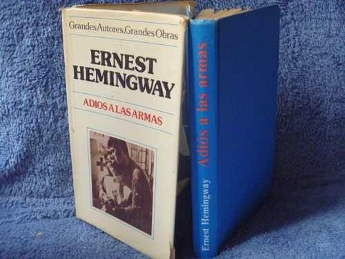 ernest hemingway, adiós a las armas, círculo de lectores,