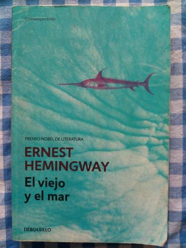 ernest hemingway el viejo y el mar editorial debolsillo